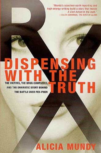 an analysis of alicia mundys dispensing with the truth 18 pharmaceutical public relations 19 third party technique 20 summary 21 chapter iii: research design 23 case studies 23 focus groups 26 iv most of the secondary research was used to analyze and mundy, alicia dispensing with the truth : the victims, the drug companies, and the.